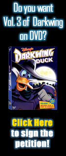 Want to see vol. 3 of Darkwing Duck released? Sign the petition!